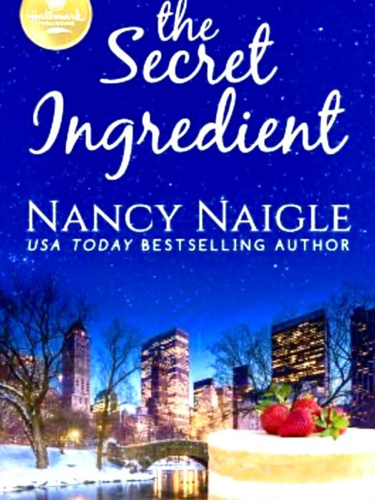 cover of the book The Secret Ingredient by Nancy Naigle - New York City at Dusk with a large white cake topped with a strawberry in the frong