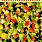 bowl full of corn, avocado, tomato, black beans, red onion, and cilantro