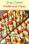 flatbread with melted mozzarella, tomato, and basil