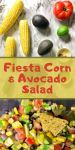 3 ears of corn, 2 avocado, tomato, lime on top; mixed picture of the salad on the bottom