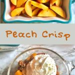 dish of raw peach slices on top, dish of peach crisp with whipped cream on bottom