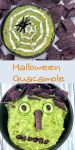 Spider web and monster face guacamole