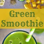 Glass of green smoothie with green and white striped straw surrounded by whole banana, sliced banana, flaxseed, mango chunks, and spinach leaves