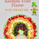 Rainbow Fruit Platter with a character leprechaun above it